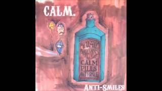 Watch Calm Antismiles video
