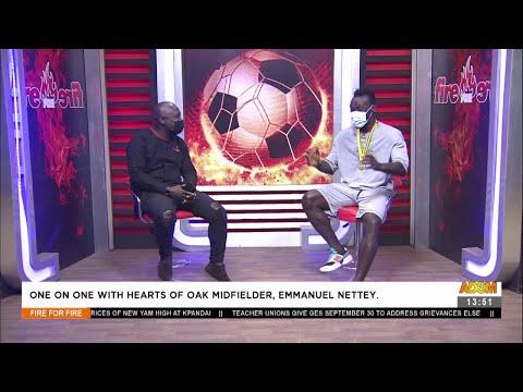 One-on-One with hearts of Oak Midfielder, Emmanuel Nettey - Fire 4 Fire on Adom TV (10-8-21)