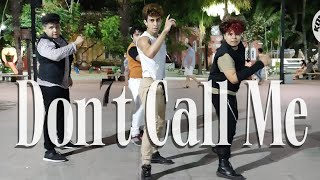 [KPOP IN PUBLIC CHALLENGE] SHINee (샤이니) 'Don't Call Me'  ONE…