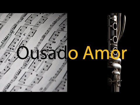 ousado-amor-(reckless-love)---isaias-saad---partitura-para-clarinete-(cover)---grÁtis