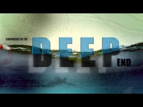 Swimming in the Deep End - week 1