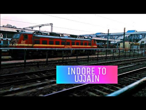 INDORE TO UJJAIN FULL TRAIN JOURNEY COMPILATION WITH SINGLE LINE ACTION AND WITH SUPER BRC WAP-4E.