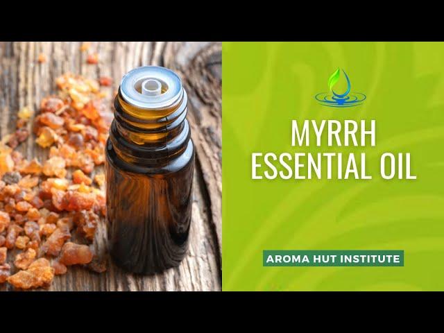 Myrrh Essential Oil - Uses And Benefits