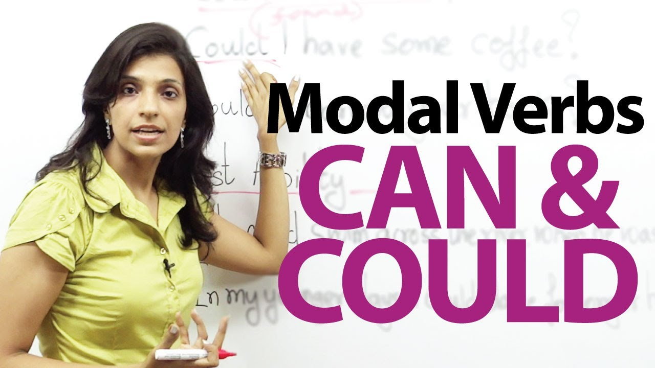 Modal auxiliary verbs can and could