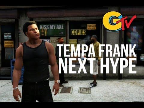 GTV : Tempa Frank - Next Hype