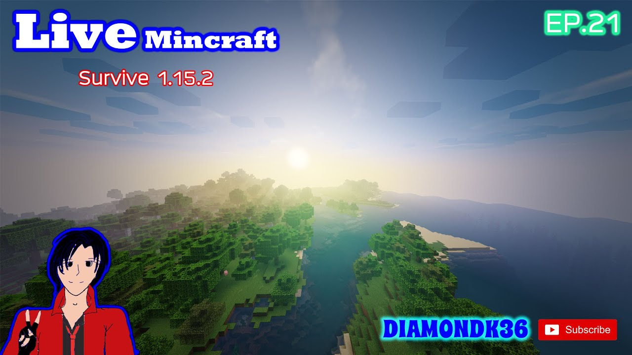 🔴Liveย้อนหลังFacebook Minecraft1.15.2 Survive #21.1