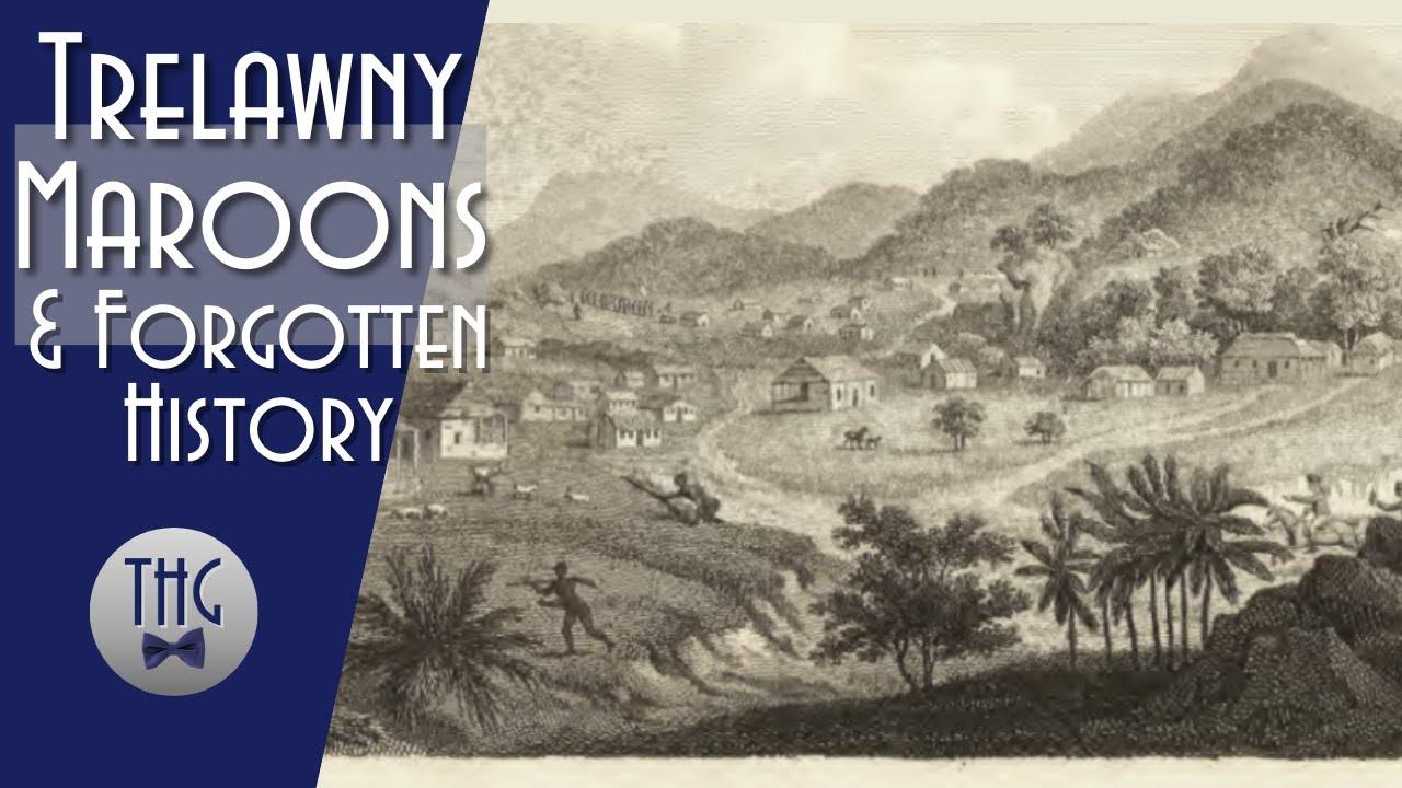 The Strange Path of the Trelawny Maroons