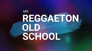 MIX REGGAETON OLD SCHOOL [LIVE] | DJ XTHIAN