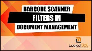 Barcode Scanner Filter in Document Management