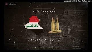Bula Adriano - Banjaluka Iraq II