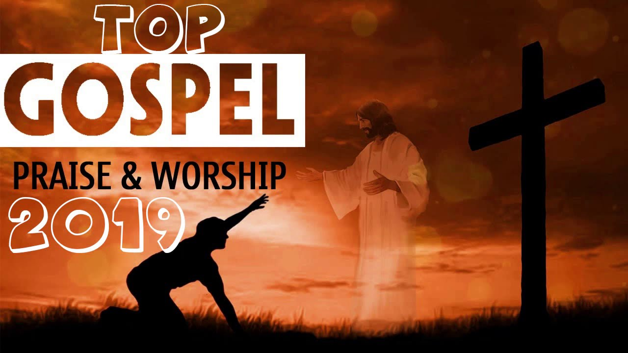 Top Christian Songs 2019 || Nonstop Praise & Worship Songs 2019 || Pray For  In Morning