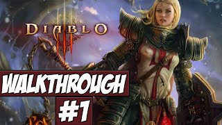 Diablo 3 Walkthrough Ep.1 w/Angel - Feel My Wrath!
