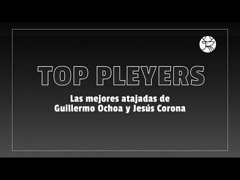 Las mejores atajadas de Guillermo Ochoa y de Chuy corona | Los Pleyers