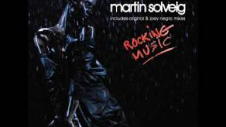 Martin Solveig - Rocking Music [full version 7min] (HQ)