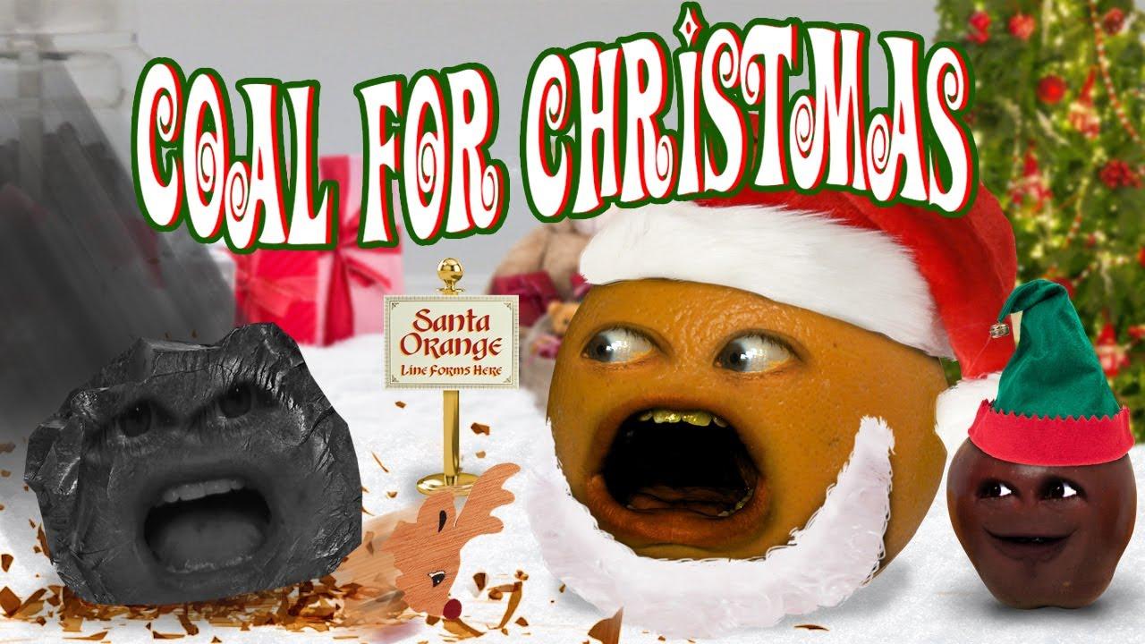 Annoying Orange  Coal For Christmas Ft Bobjenz  Katers17