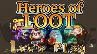 Heroes of Loot | GROW THE DUNGEON; GROW IT UP!