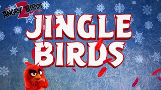 The Angry Birds Movie 2 | Jingle Birds Eggs