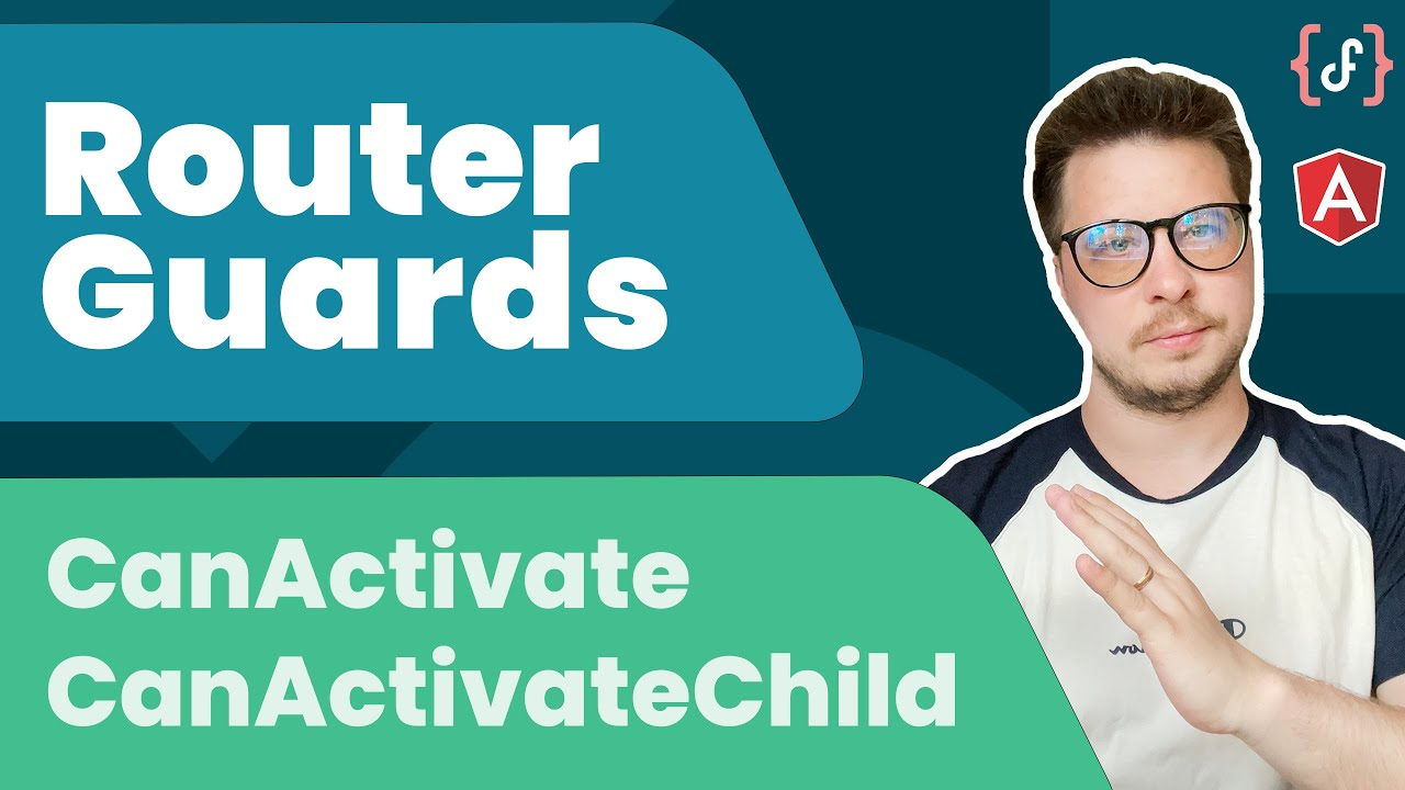 Angular Router Guards Pt.1: CanActivate vs CanActivateChild (2021)