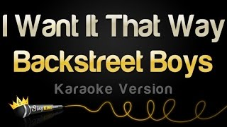 Backstreet Boys - I Want It That Way (Karaoke Version)