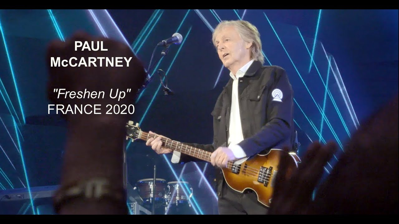 Paul McCartney Freshen Up in France 2020 - YouTube