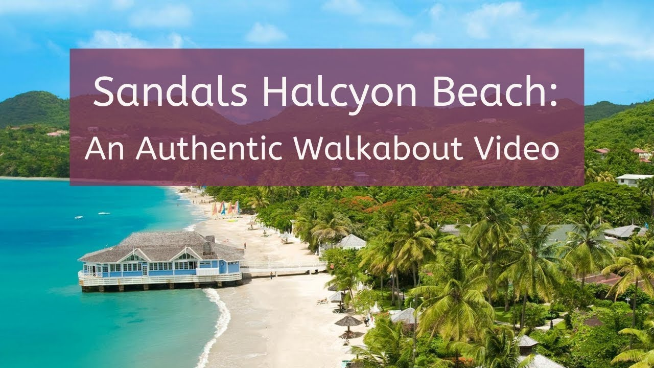 Sandals Halcyon Beach Walkabout Video