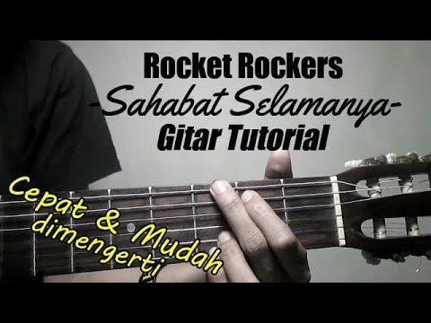 (Gitar Tutorial) Rocket Rockers - Sahabat Selamanya | Cepat & Mudah dimengerti