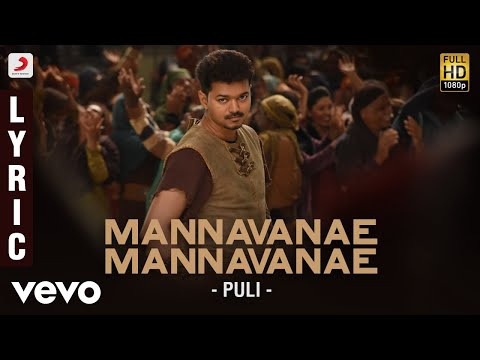 Mannavane Mannavane Song Lyrics From Puli