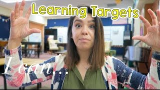 Teaching Learning Targets in the Classroom