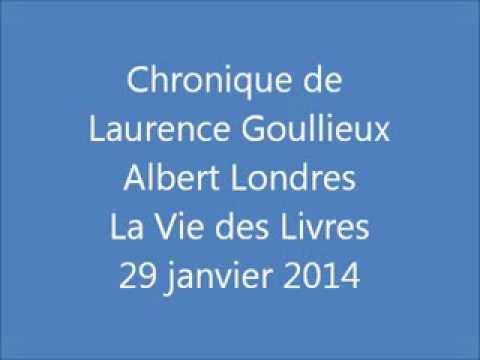 Vidéo de Albert Londres