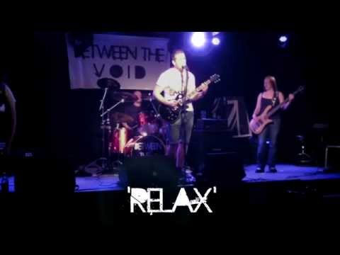 Between the Void - Relax (live 12.6.14)