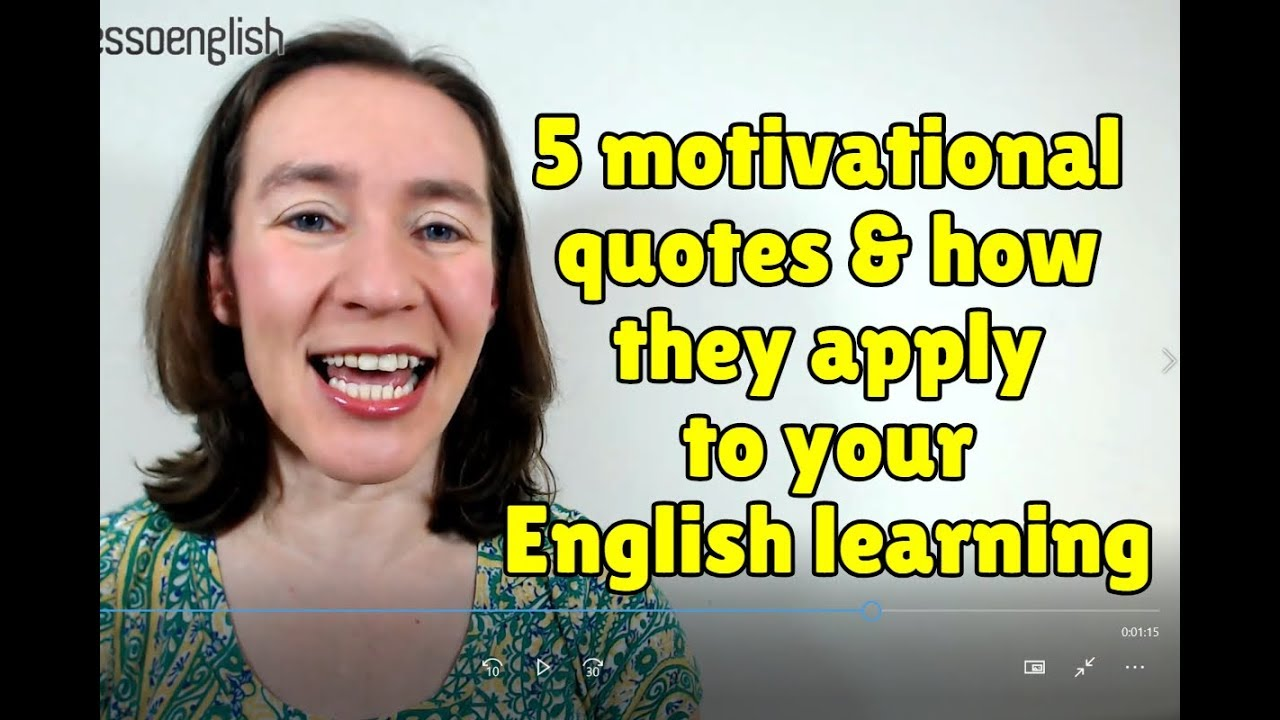5 Motivational Quotes And How They Apply To Your English Learning Espresso English