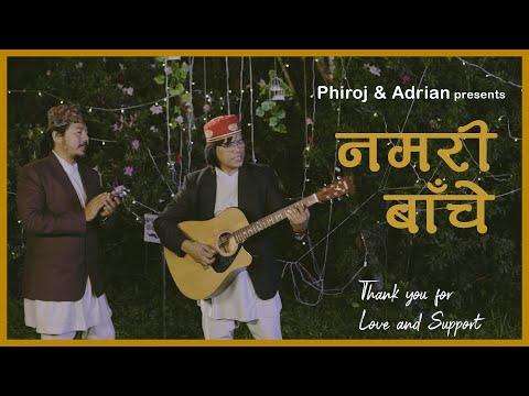 Namari Baachey - Phiroj & Adrian