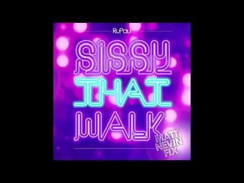 RuPaul - Sissy That Walk (Matt Nevin Fix)