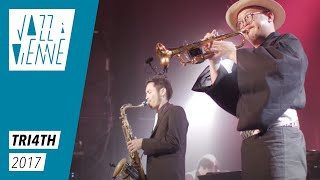 Tri4th - Club de Minuit - Jazz à Vienne 2017