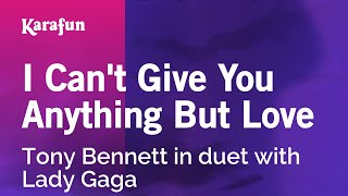 Karaoke I Can't Give You Anything But Love - Tony Bennett *
