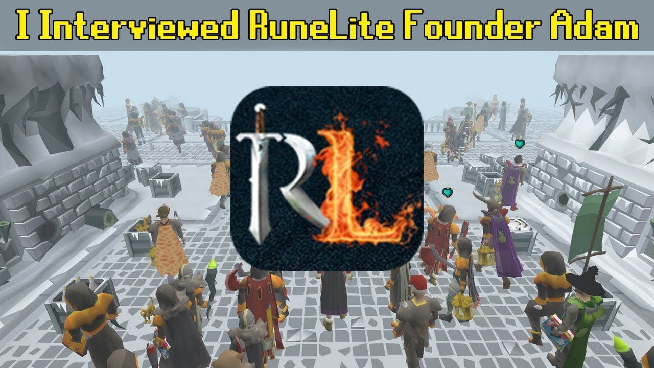 I Interviewed Adam the Founder of RuneLite