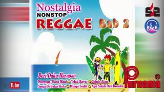 Nostalgia Nonstop Reggae Bab 2[Nonstop Reggae Golden Memories Top Hits]