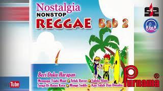 Gambar cover Nostalgia Nonstop Reggae Bab 2[Nonstop Reggae Golden Memories Top Hits]
