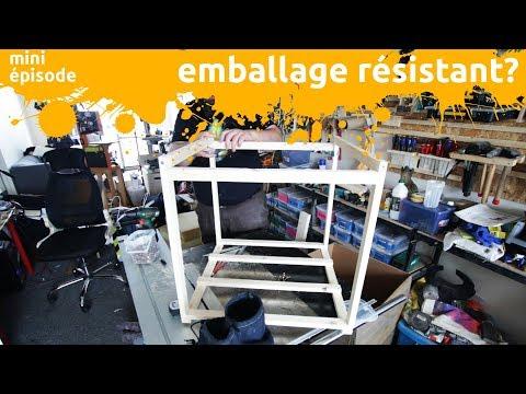 Fabrication d'un emballage résistant pour envoyer mon imprimante 3D - miniEpisode