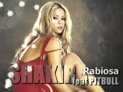 Shakira feat Pitbull - Rabiosa (Remix)