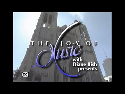 MUSIC FROM GRACE CATHEDRAL, SAN FRANCISCO (The Joy of Music with Diane Bish)