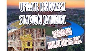 Inilah Ornamen Stadion Jatidiri | Update Renovasi Stadion Jatidiri