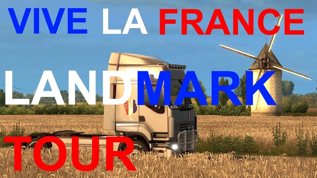 ETS2 VIVE LA FRANCE #22 LANDMARK TOUR ACHIEVEMENT