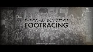 THE COMMUNAL ART OF FOOTRACING