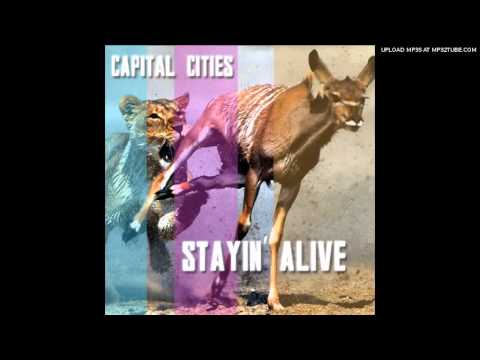 capital cities stayin alive