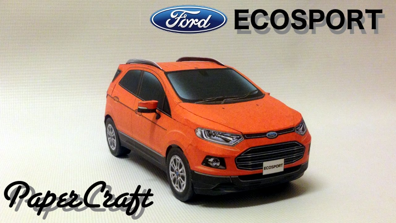 Paper Car Template >> Ford Ecosport PaperCraft - YouTube
