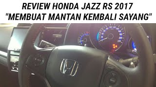 #ReviewJujur - Review Honda JAZZ RS 2018 - CVT With Sport Mode - Serasa Mobil Sport