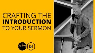 Crafting The Introduction To Your Sermon   Hillsong Leadership Network