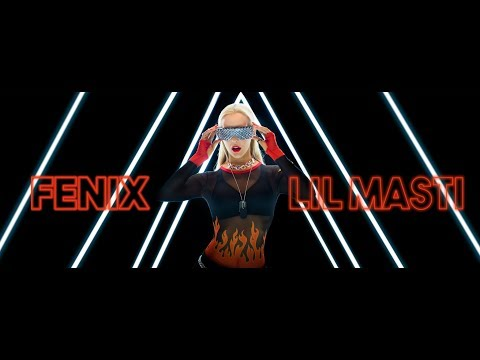 Lil Masti - FENIX (OFFICIAL VIDEO)