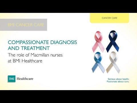 The Role Of Macmillan Nurses At BMI Healthcare